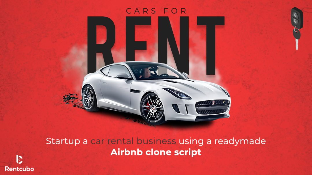 Start a Car Rental Business Using a Readymade Airbnb Clone Script