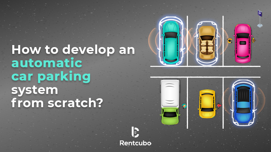How to develop car parking rental marketplace from scratch?